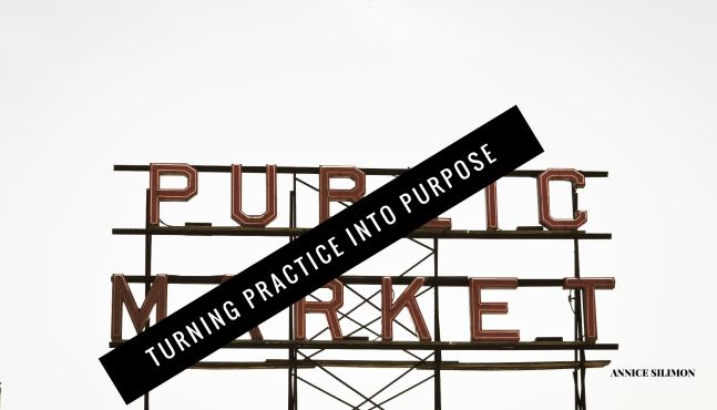 practiceintopurpose.PNG